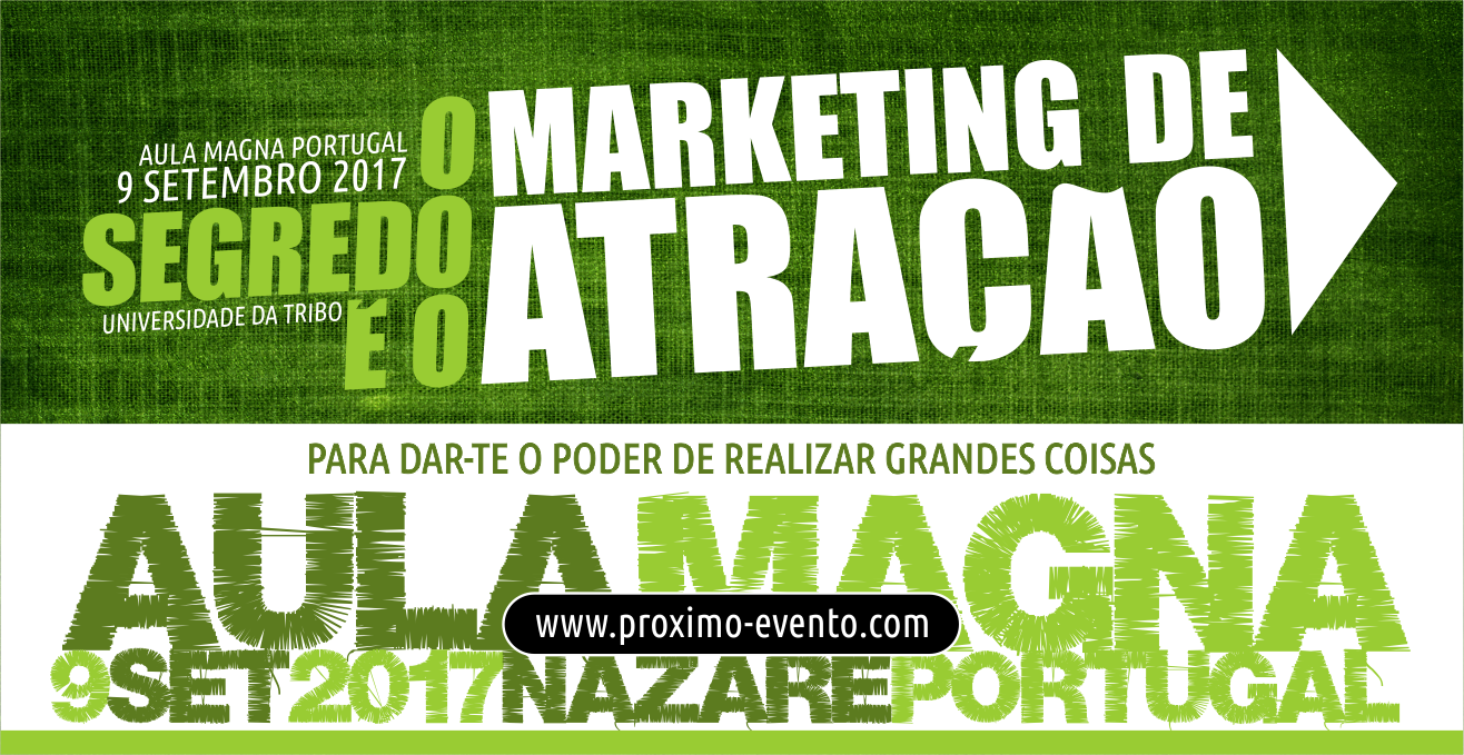 Aula Magna 9 Set 2017 MARKETING DE ATRAÇÃO